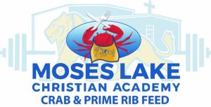 Moses Lake Christian Academy Annual Crab Feed Dinner and Auction