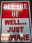 "Tin Sign ""Beware"", 12""X16"""