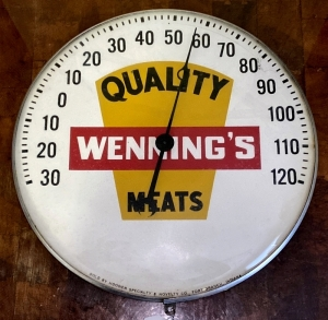 "Vintage ""Wenning's Quality Meats"" Thermometer"