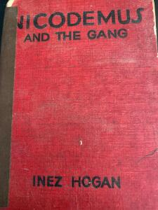 Nicodemus and the Gang by Inez Hogan